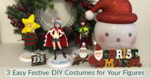 Help Your Figures Get the 'Christmas look' With These Easy DIYs | MANGA.TOKYO