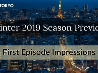 Winter 2019 Anime Preview: First Episode Impressions
