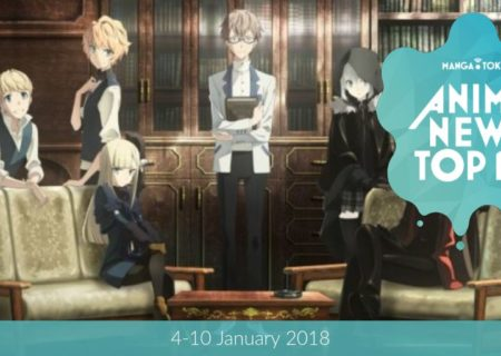 This Week's Top 10 Most Popular Anime News (4-10 January 2018) | MANGA.TOKYO