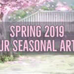 Spring 2019 Master Article: All You Need for the New Anime Season | MANGA.TOKYO