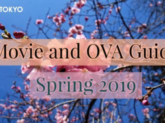 Spring 2019 Anime: Movie and OVA Guide