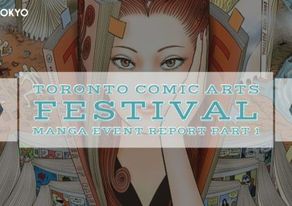 Toronto Comic Arts Festival: Manga Event Report Part 1