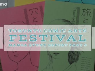 Toronto Comic Arts Festival: Manga Event Report Part 3