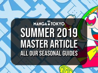 Summer 2019 Master Article: All You Need for the New Anime Season