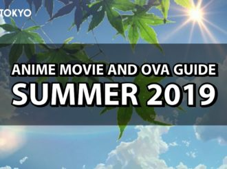 Summer 2019 Anime: Movie and OVA Guide