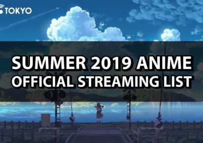 Summer 2019: Official Anime Streaming List | MANGA.TOKYO