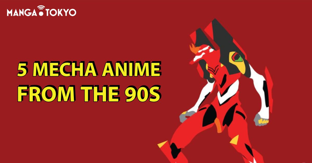5 Mecha Anime from the 90s to Trigger Your Nostalgia   MANGA.TOKYO Recommendations