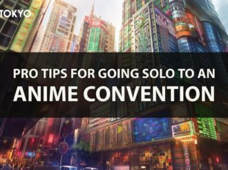Pro Tips for Going Solo to an Anime Convention