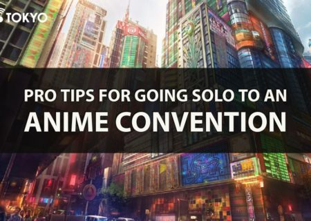 Pro Tips for Going Solo to an Anime Convention | MANGA.TOKYO GUIDES