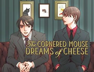 Manga Review: The Cornered Mouse Dreams of Cheese